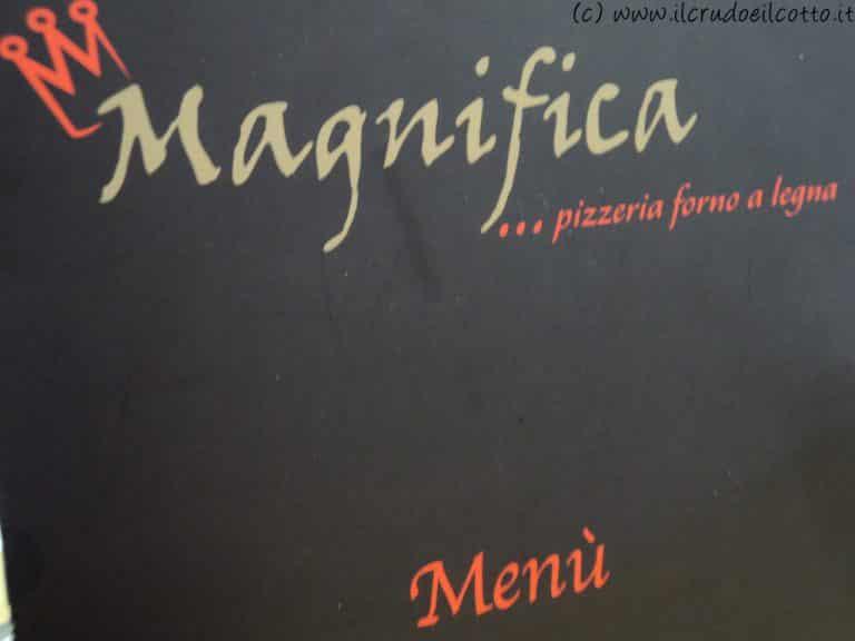 """Pizzeria """"Magnifica"""", di nome e di fatto"""