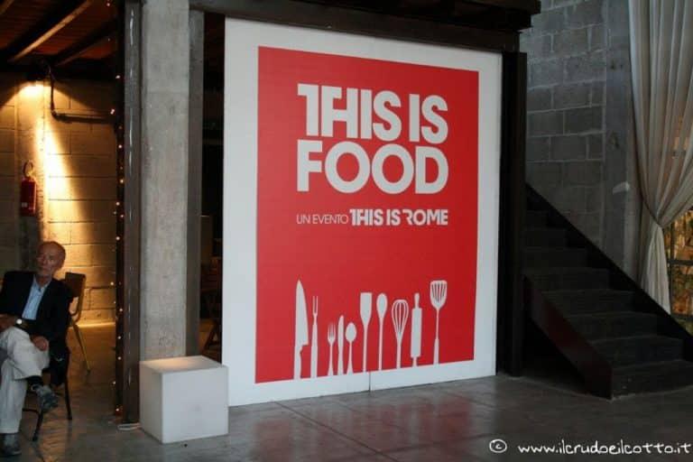 THIS IS FOOD: ecco cosa vi siete persi!