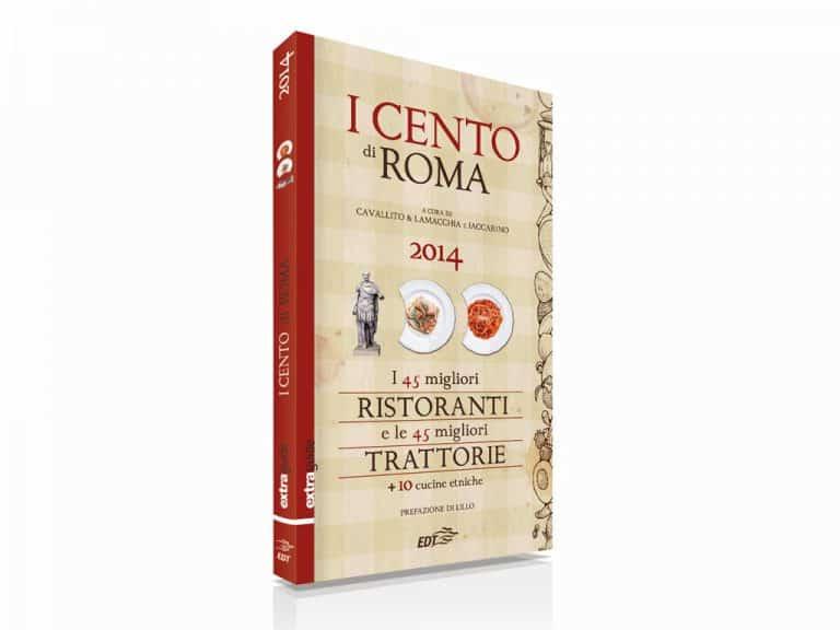 I Cento di Roma 2014, il top e il pop della cucina di Roma